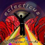 "Album ""Eclecticus"" by Bulat Gafarov/Toke-Cha"